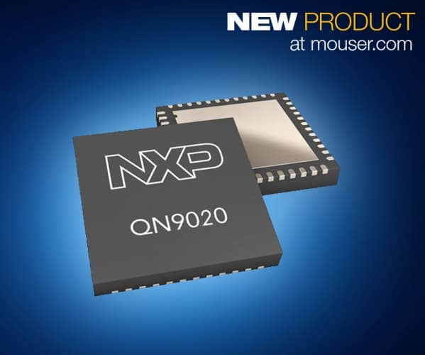 Mouser - NXP QN902x Bluetooth SoCs
