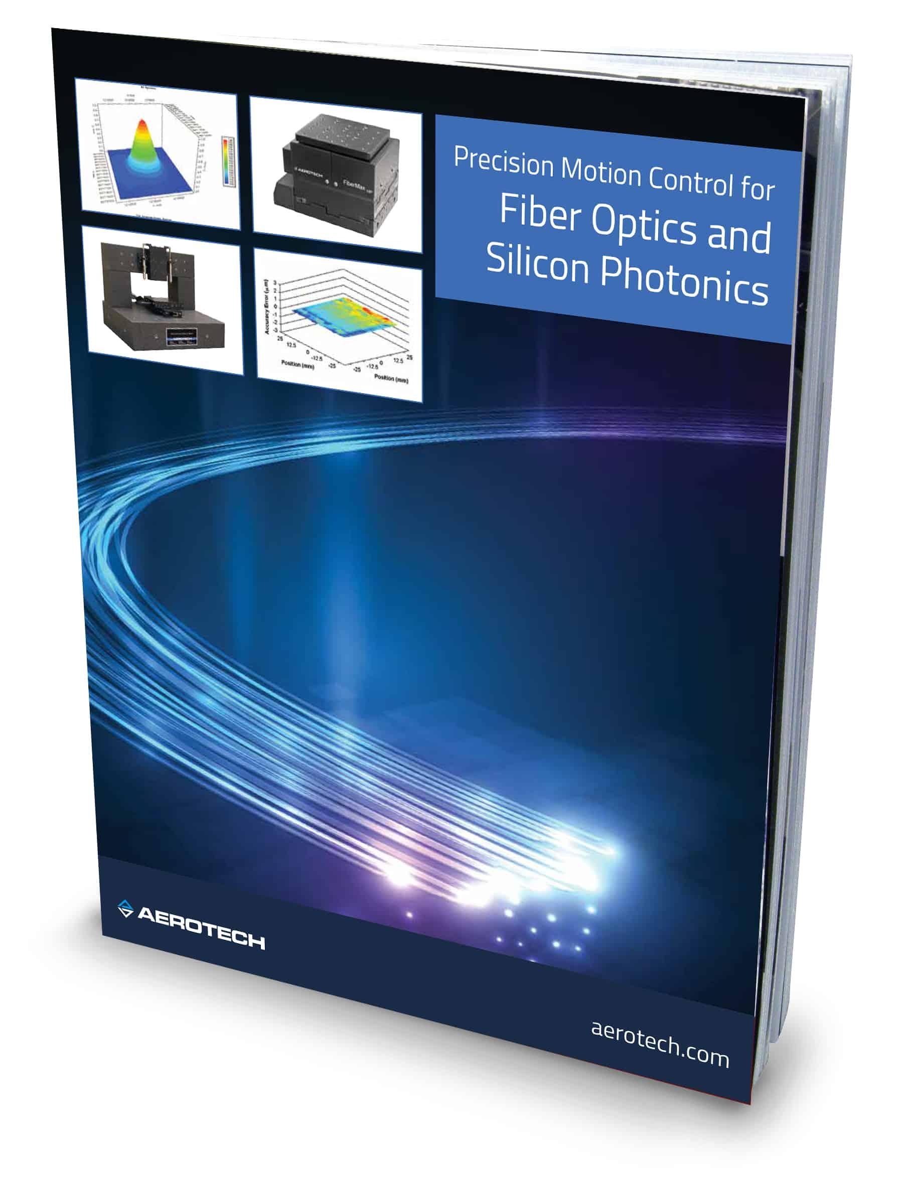 Aerotech Motion Control for Fiber Optics
